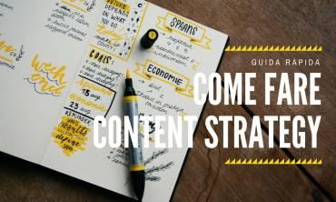 Come fare Content Strategy online? Una guida rapida